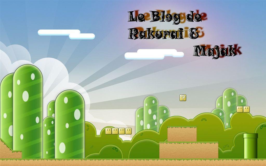 Le Blog de Rakurai & Majak