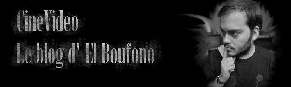 CinéVidéo, le blog d' El_Boufono