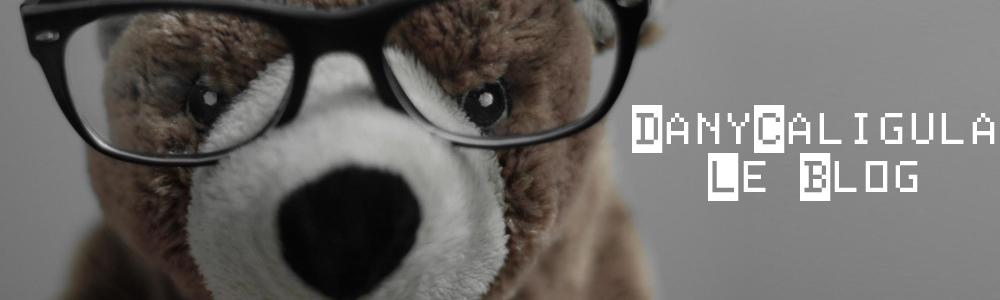 DanyCaligula le Blog