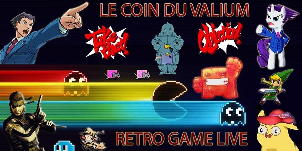 LE COIN DU VALIUM - Retro Game Live -
