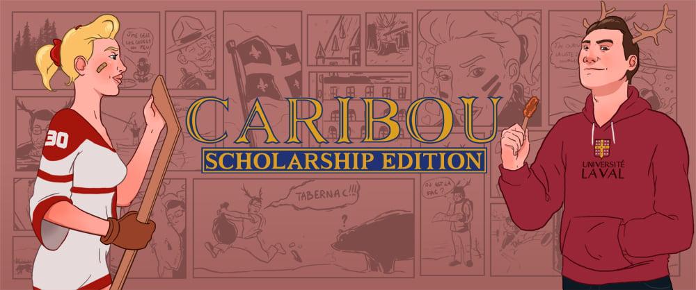 CARIBOU: Scholarship Edition