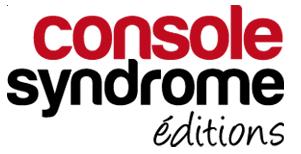 Le blog de Console Syndrome Editions