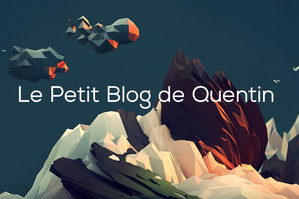 Le Petit Blog de Quentin
