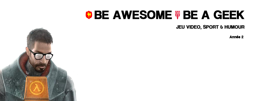 Be Awesome. Be a Geek.