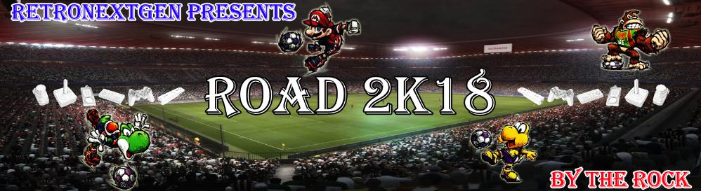 Road 2K18