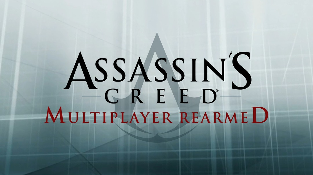 Assassin's Creed Multiplayer Rearmed