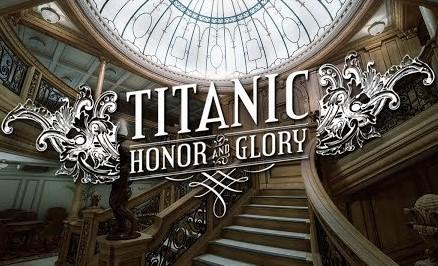 Titanic : Honor & Glory