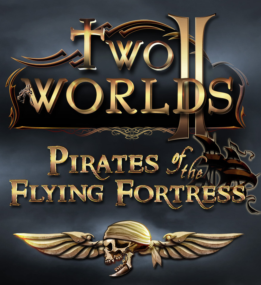 Two Worlds II : Pirates of the Flying Fortress