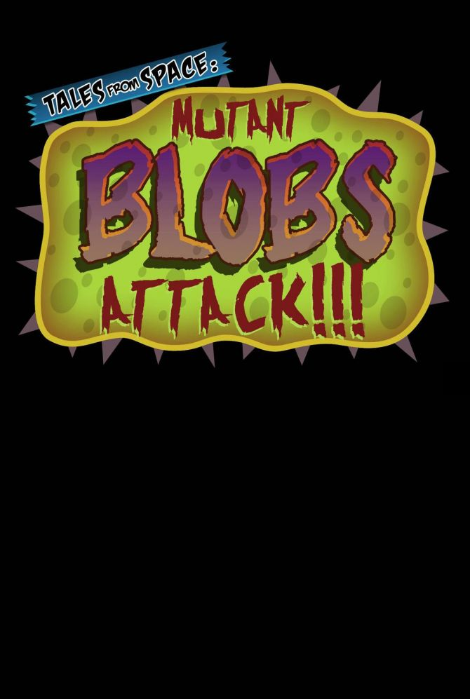 Image Tales from Space : Mutant Blobs Attack