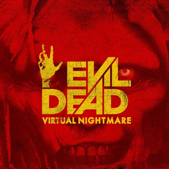 Image Evil Dead Virtual Nightmare