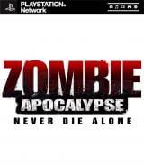 Jaquette de Zombie Apocalypse : Never Die Alone PlayStation 3