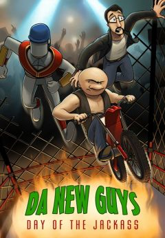 Da New Guys : Day of the Jackass