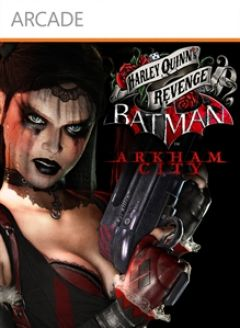 Batman : Arkham City - La Revanche d'Harley Quinn