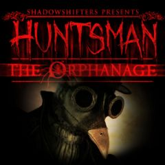 Huntsman : The Orphanage