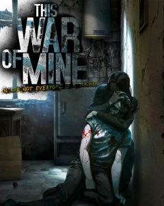 Jaquette de This War of Mine PC