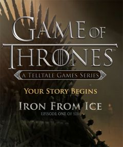 Jaquette de Game of Thrones - Episode 1 : Iron From Ice PS4