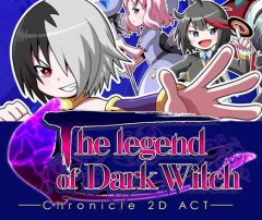 Jaquette de The Legend of Dark Witch - Chronicle 2D ACT Nintendo 3DS