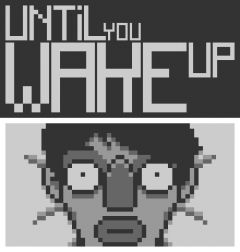 Jaquette de Until You Wake Up PC