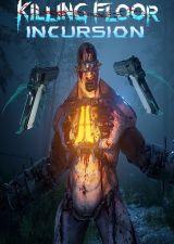 Killing Floor : Incursion (Oculus Rift)