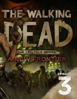 Jaquette de The Walking Dead : The Telltale Series - A New Frontier Episode 3 - Au-dessus des lois PS4