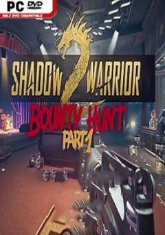 Jaquette de Shadow Warrior 2 : Bounty Hunt Part 1 PC