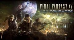 Jaquette de Final Fantasy XV Comrades PS4
