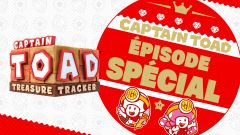 Captain Toad : Treasure Tracker - Episode Special