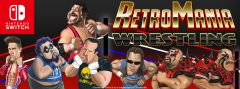 Jaquette de RetroMania Wrestling Nintendo Switch