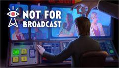 Jaquette de Not For Broadcast PC