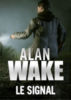 Jaquette de Alan Wake : Le Signal Xbox 360