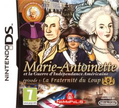 Marie-Antoinette et la guerre d'indépendance américaine, épisode 1 : la fraternité du loup