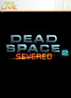 Jaquette de Dead Space 2 : Severed Xbox 360