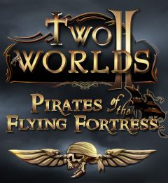 Jaquette de Two Worlds II : Pirates of the Flying Fortress PC