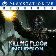 Killing Floor : Incursion