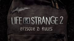 Life is Strange 2 - Episode 2 : Rules