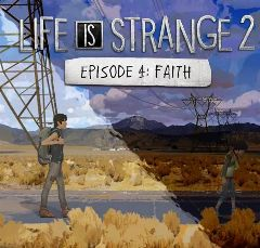 Life is Strange 2 - Episode 4 : Faith