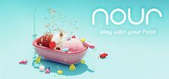 Nour : Play With Your Food