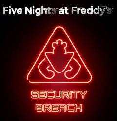 Five Nights at Freddy's : Security Breach