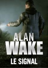 Alan Wake : Le Signal