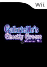 Gabrielle's Ghostly Groove : Monster Mix