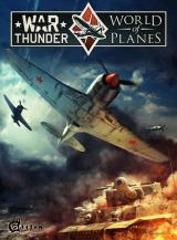 War Thunder : World of Planes