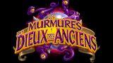 Hearthstone : Les Murmures des Dieux très anciens