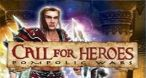 Image Call for Heroes : Pompolic Wars