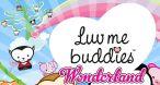 Image Luv Me Buddies Wonderland