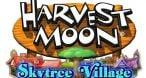 Image Harvest Moon : Skytree Village