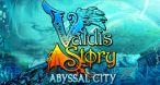 Image Valdis Story : Abyssal City