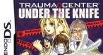 Image Trauma Center : Jouez du scalpel