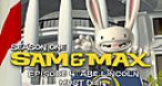 Image Sam & Max Saison 1 - Episode 4 : Abraham Lincoln doit mourir