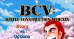 Image B.C.V. : Battle Construction Vehicles