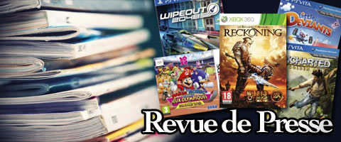 Revue de presse : Uncharted, WipEout, Reckoning, LittleDeviants, etc.